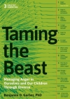 Taming the Beast Within: Managing Anger in Ourselves and Our Children Through Divorce Cover Image