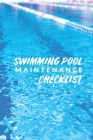 Swimming Pool Maintenance Checklist: Swimming Pool Cleaning Made Easy With This DIY Pool Maintenance Checklist; Customized Pool Maintenance Book; Swim Cover Image