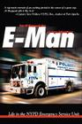 E-Man: Life in the NYPD Emergency Service Unit Cover Image