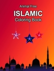 Animal Free: Islamic Coloring Book: Arabic Alphabet, Mosque, Nature, 3d Art, Brain Hack, Flowers, And Extra Hard Laval Art (206 Pag Cover Image