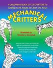 Mechanical Critters: A Coloring Book for Children and Adults Cover Image