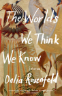 The Worlds We Think We Know: Stories Cover Image