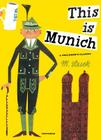 This Is Munich: A Children's Classic Cover Image