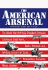 The American Arsenal: The World War II Official Standard Ordnance Catalogue (Greenhill Military Paperback) Cover Image
