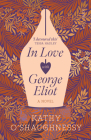 In Love with George Eliot Cover Image