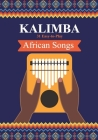 Kalimba. 31 Easy-to-Play African Songs: SongBook for Beginners Cover Image