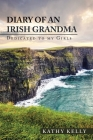 Diary of an Irish Grandma: Dedicated to My Girls Cover Image