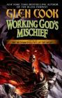 Working God's Mischief: Book Four of The Instrumentalities of the Night Cover Image