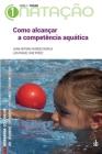Como alcançar a competência aquática Cover Image
