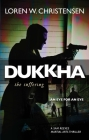 Dukkha: The Suffering Cover Image