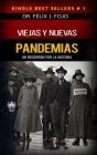 Viejas y nuevas pandemias. Un recorrido por la historia Cover Image