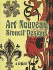 Art Nouveau Stencil Designs (Dover Pictorial Archives) Cover Image
