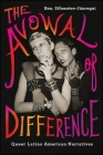 The Avowal of Difference: Queer Latino American Narratives (Suny Series) Cover Image