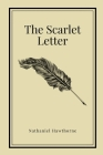 The Scarlet Letter by Nathaniel Hawthorne (Inspirational Classics #17) Cover Image