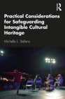 Practical Considerations for Safeguarding Intangible Cultural Heritage Cover Image