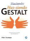Haz-siendo Gestalt: Esquemas para el trabajo psicoterapéutico Cover Image