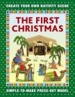 The First Christmas: Create Your Own Nativity Scene: Simple-To-Make Press-Out Model Cover Image