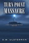 Turn Point Massacre Cover Image