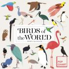 Birds of the World by Pop Chart Lab Wall Calendar 2020 Cover Image