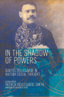 In the Shadow of Powers: Dantes Bellegarde in Haitian Social Thought Cover Image