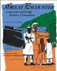 The Great Encounter: A Special Meeting Before Columbus Cover Image