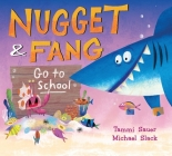 Nugget and Fang Go to School Cover Image