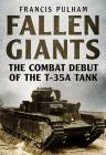 Fallen Giants: The Combat Debut of the T-35A Tank Cover Image