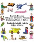 English-Bosnian Bilingual Children's Picture Dictionary Book of Colors Cover Image