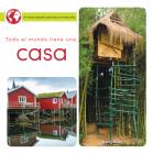 Todo El Mundo Tiene Una Casa: Everyone Has a Home (Little World Everyone Everywhere) Cover Image