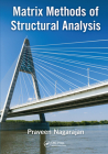 Matrix Methods of Structural Analysis Cover Image