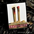 Crash and Burn Lib/E Cover Image