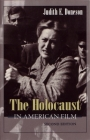 The Holocaust in American Film (Judaic Traditions in Literature) Cover Image