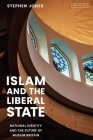 Islam and the Liberal State: National Identity and the Future of Muslim Britain Cover Image