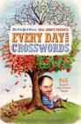 The New York Times Will Shortz Presents Every Day with Crosswords: 365 Days of Easy to Hard Puzzles Cover Image