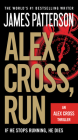 Alex Cross, Run (Alex Cross Novels #20) Cover Image
