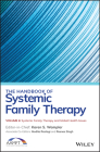 The Handbook of Systemic Family Therapy, Systemic Family Therapy and Global Health Issues Cover Image