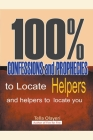 100% Confessions and Prophecies to Locate Helpers and Helpers to Locate you Cover Image