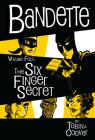 Bandette Volume 4: The Six Finger Secret Cover Image