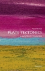 Plate Tectonics: A Very Short Introduction (Very Short Introductions) Cover Image