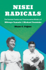 Nisei Radicals: The Feminist Poetics and Transformative Ministry of Mitsuye Yamada and Michael Yasutake Cover Image