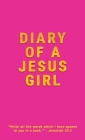 Diary Of A Jesus Girl: Journal Cover Image