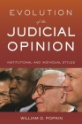 Evolution of the Judicial Opinion: Institutional and Individual Styles Cover Image