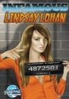 Infamous: Lindsay Lohan (Infamous (Blue Water Comics)) Cover Image