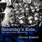 Saturday's Kids: The 1980s British Mod Revival Cover Image