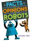 Facts vs. Opinions vs. Robots Cover Image