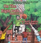 On The Right Path: Book Two Cover Image