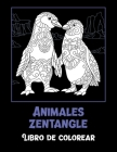 Animales zentangle - Libro de colorear Cover Image