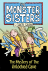 The Monster Sisters and the Mystery of the Unlocked Cave Cover Image
