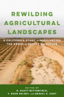 Rewilding Agricultural Landscapes: A California Study in Rebalancing the Needs of People and Nature Cover Image