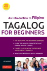 Tagalog for Beginners: An Introduction to Filipino, the National Language of the Philippines (MP3 Audio CD Included) [With MP3] Cover Image